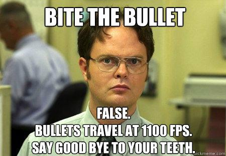 bite the bullet.jpg