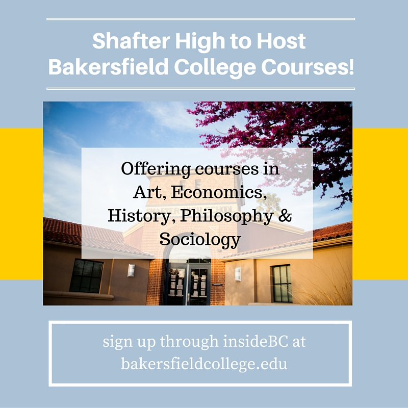 Bakersfield College Courses at Shafter High!