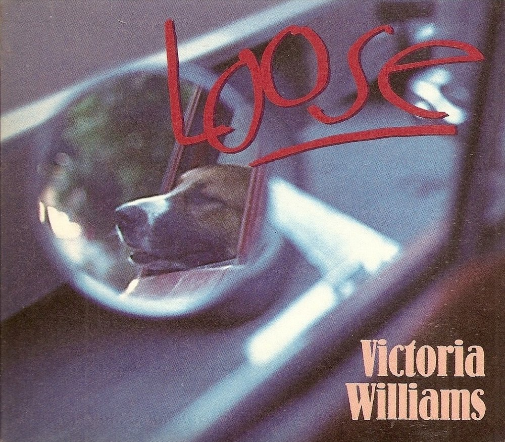 victoria williams loose?.jpg