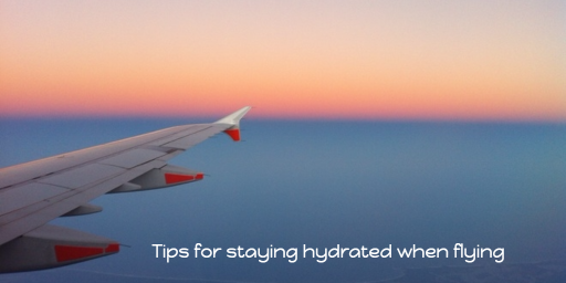 Hydration Tips When Flying