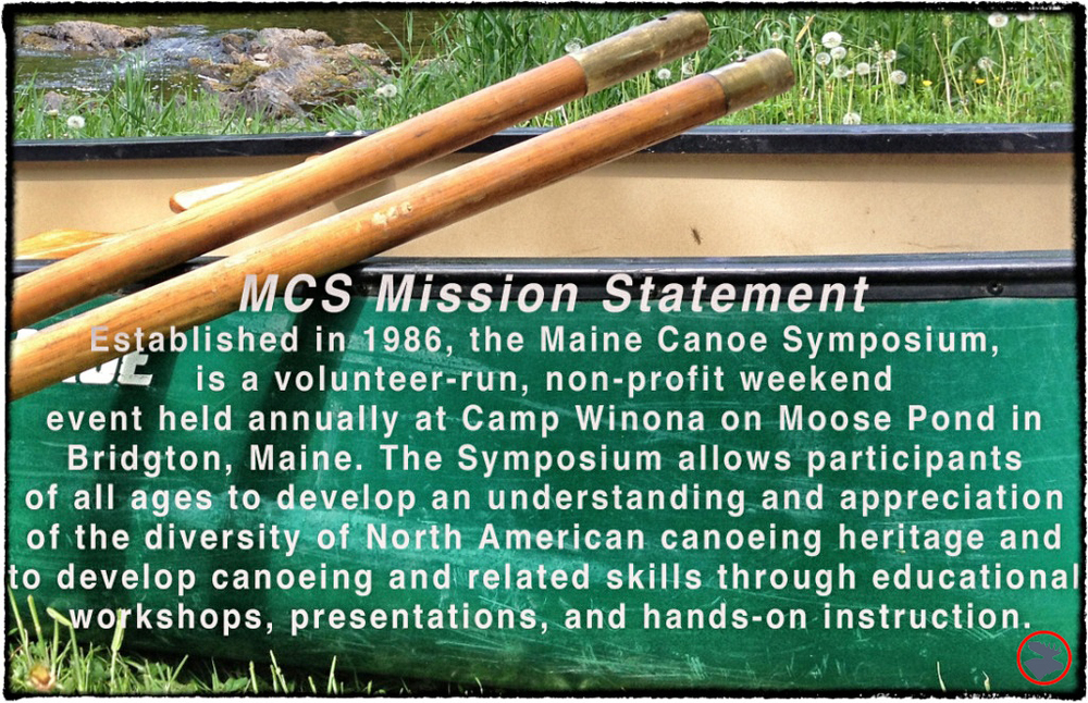 Maine Canoe Symposium is held annually in April.