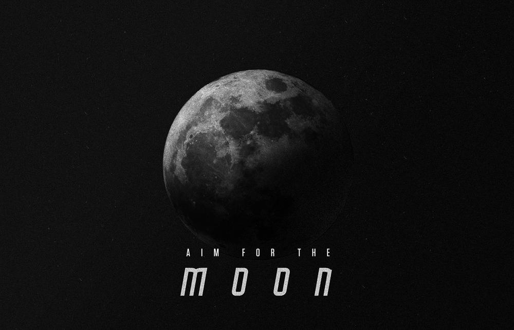 AIM FOR THE MOON - Original Design