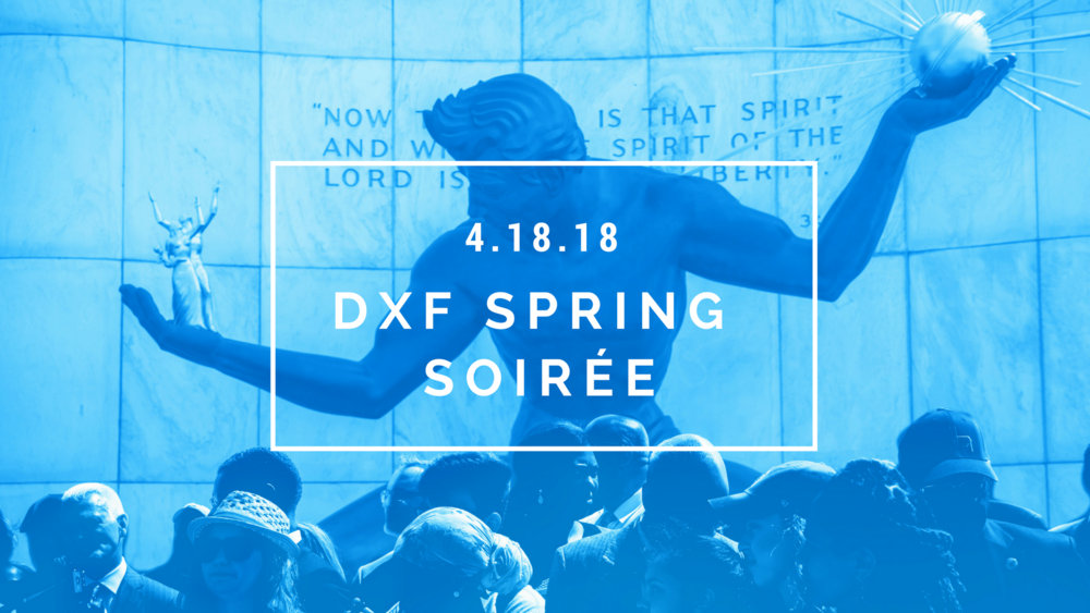 join us - The Detroit Experience Factory team is pleased to invite you to a night of fun, entertainment and fine cuisine at the historic Detroit Club for our DXF Spring Soirée.