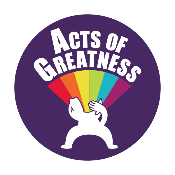 Acts of Greatness