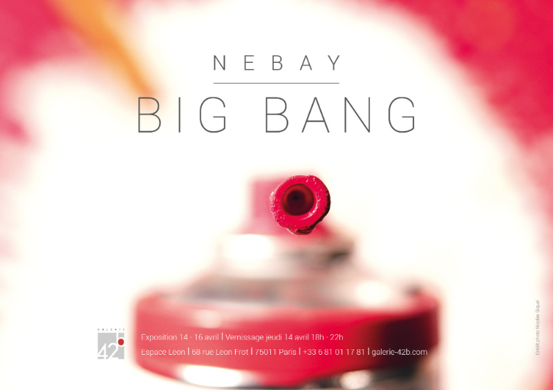 Affiche d'exposition NEBAY_BIG BANG