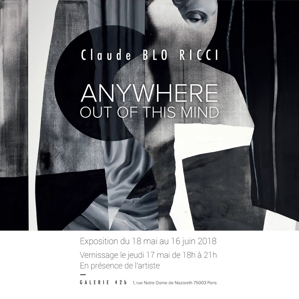 Invitation Claude BLO RICCI - ANYWHERE, OUT OF THIS MIND