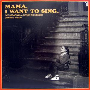 Mama I Want