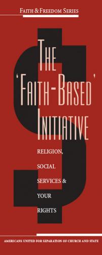 the-faith-based-initiative-1