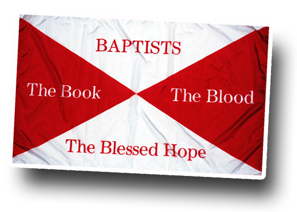 Baptists, the Book, the Blood, the Blessed Hope