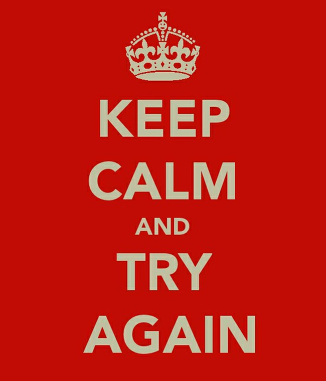keep-calm-try-again.jpg