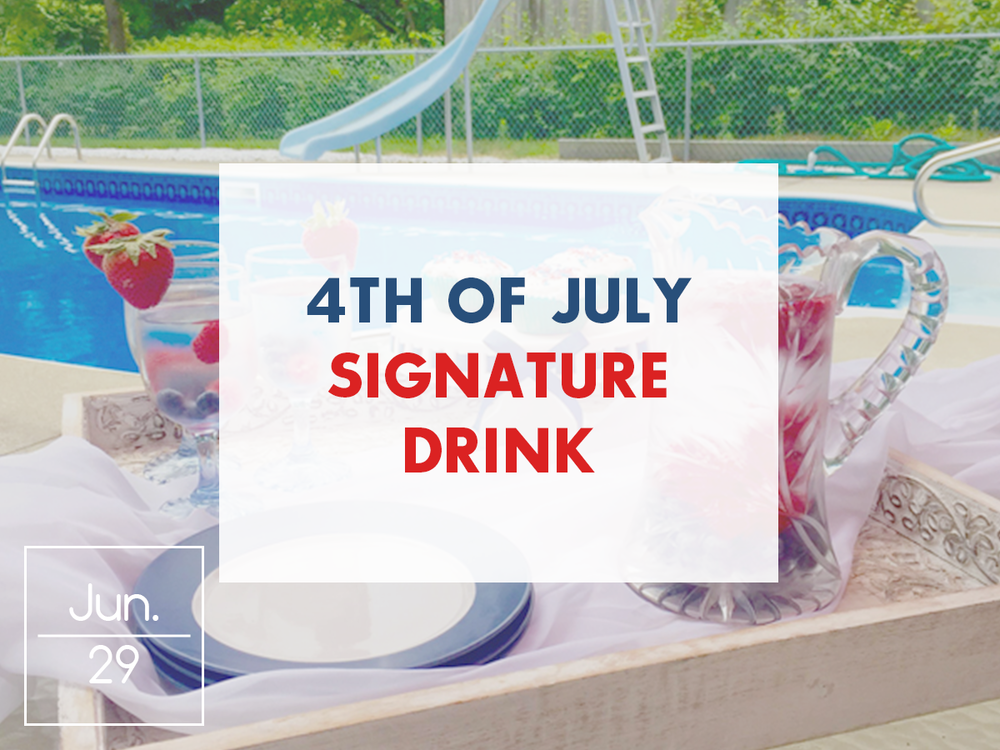 July 4th Signature Drink
