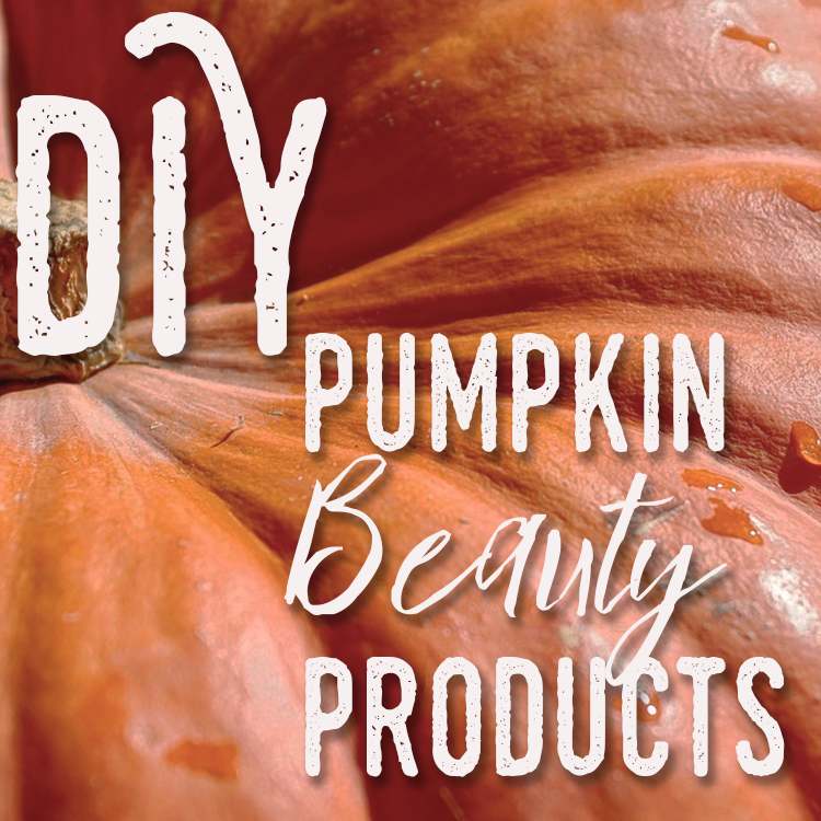 DIY Pumpkin Beauty Products