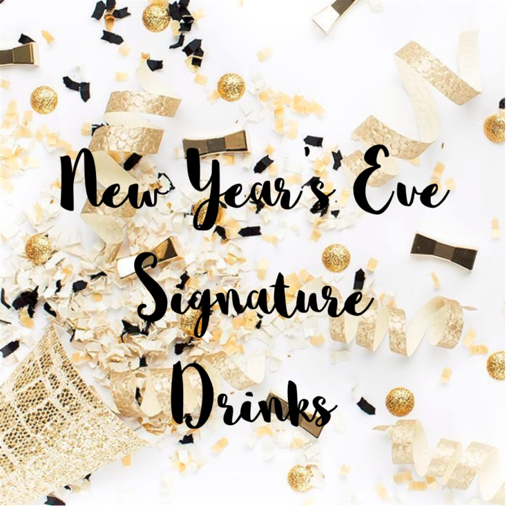 New Year\'s Eve Signature Drinks — Parsimony Inspired