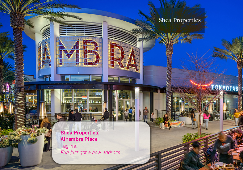 Tagline that was part of a branding effort to launch a new Shea Properties' retail collection in the San Gabriel Valley(image courtesy of Shea Properties)