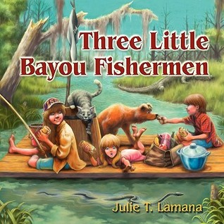 lamana-three little bayou fisherman.jpg