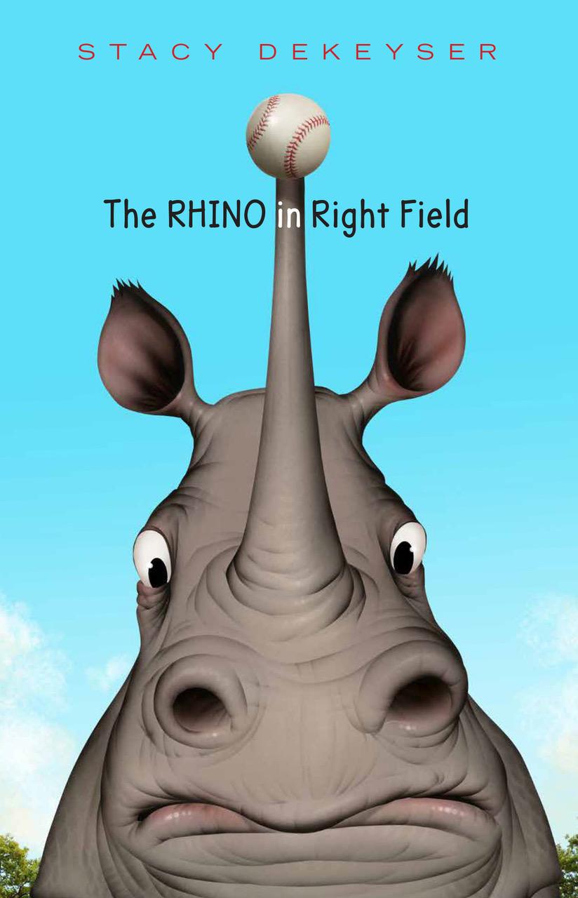 DeKeyser - THE RHINO IN RIGHT FIELD - final cover.jpeg