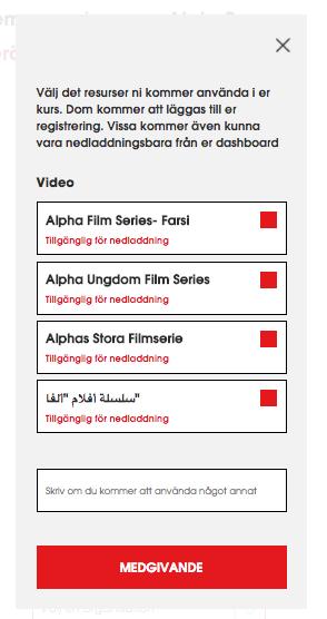 """Under knappen """"VÄLJ DITT MATERIAL"""" hittad du de filmer som är möjliga att använda i Sverige."""