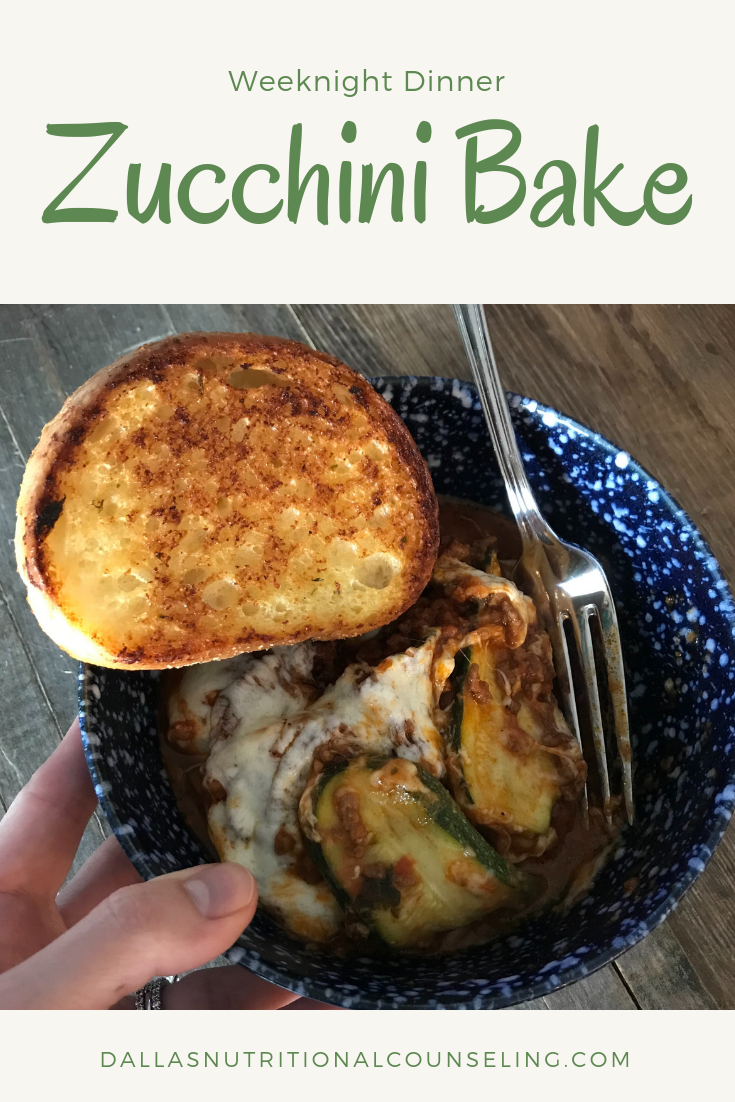 Quick & Easy Week Night Dinner -Zucchini Bake Casey Bonano RD LD, Dallas Nutritional Counseling #dallasnutritionalcounseling #balancedeating #homecooking #quickrecipes #easyrecipe #weeknightrecipe #carbfatpro #quickeasyrecipe #balancedeating #intuitiveeating