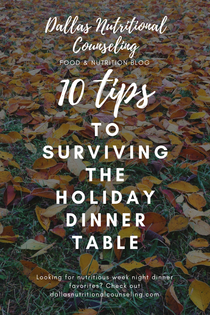 Surviving The Holiday Dinner Table - Food For Thought - Dallas Nutritional Counseling #caseybonanoRD #dallasnutritionalcounseling #dallasdietitian #DFWRD #survivingtheholidaydinnertable #intuitiveeating #nondietnutrition #carbfatpro #holidaydinnertable