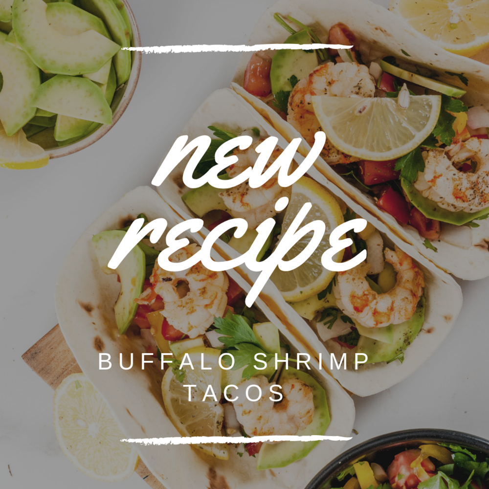 Quick & Easy Week Night Dinner - Buffalo Shrimp Tacos Casey Bonano RD LD, Dallas Nutritional Counseling #dallasnutritionalcounseling #balancedeating #homecooking #quickrecipes #easyrecipe #weeknightrecipe #carbfatpro #quickeasyrecipe #balancedeating #intuitiveeating #buffaloshrimptacos #shrimptacos #tacos