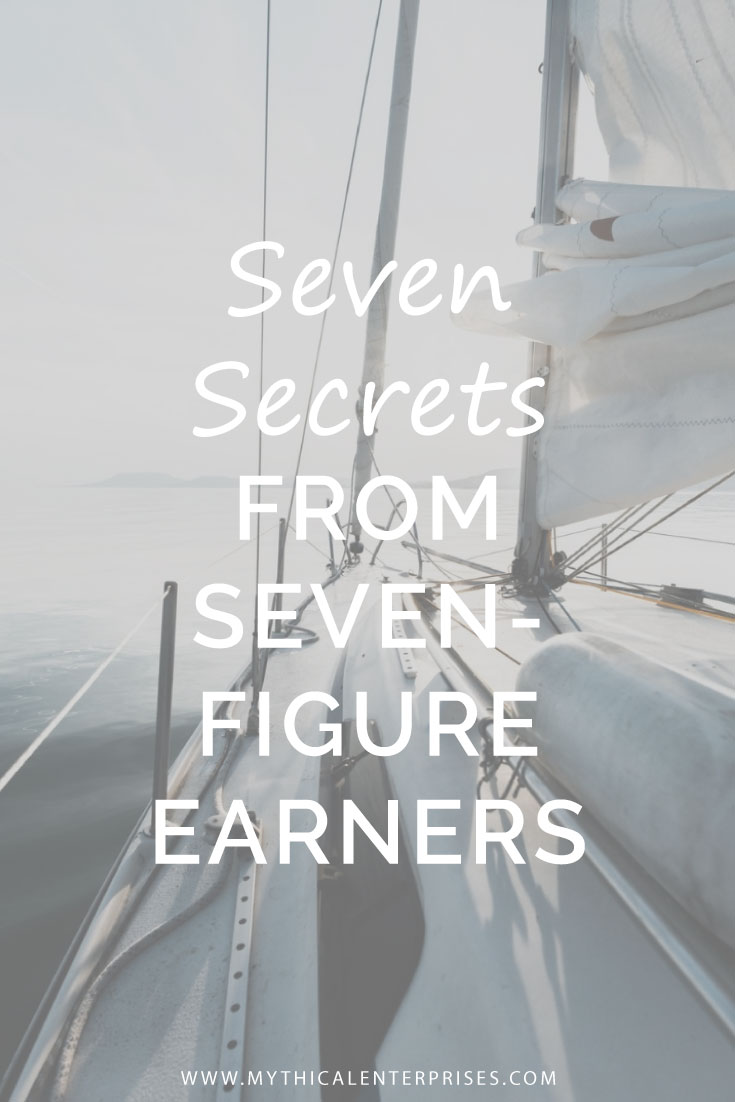 Mythical-Enterprises-Blog,-Seven-Secrets-from-Seven-Figure-Earners.jpg