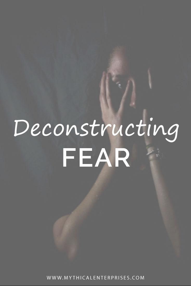 Mythical-Enterprises-Blog,-Deconstructing-Fear.jpg