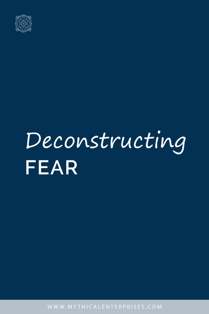 Deconstructing Fear
