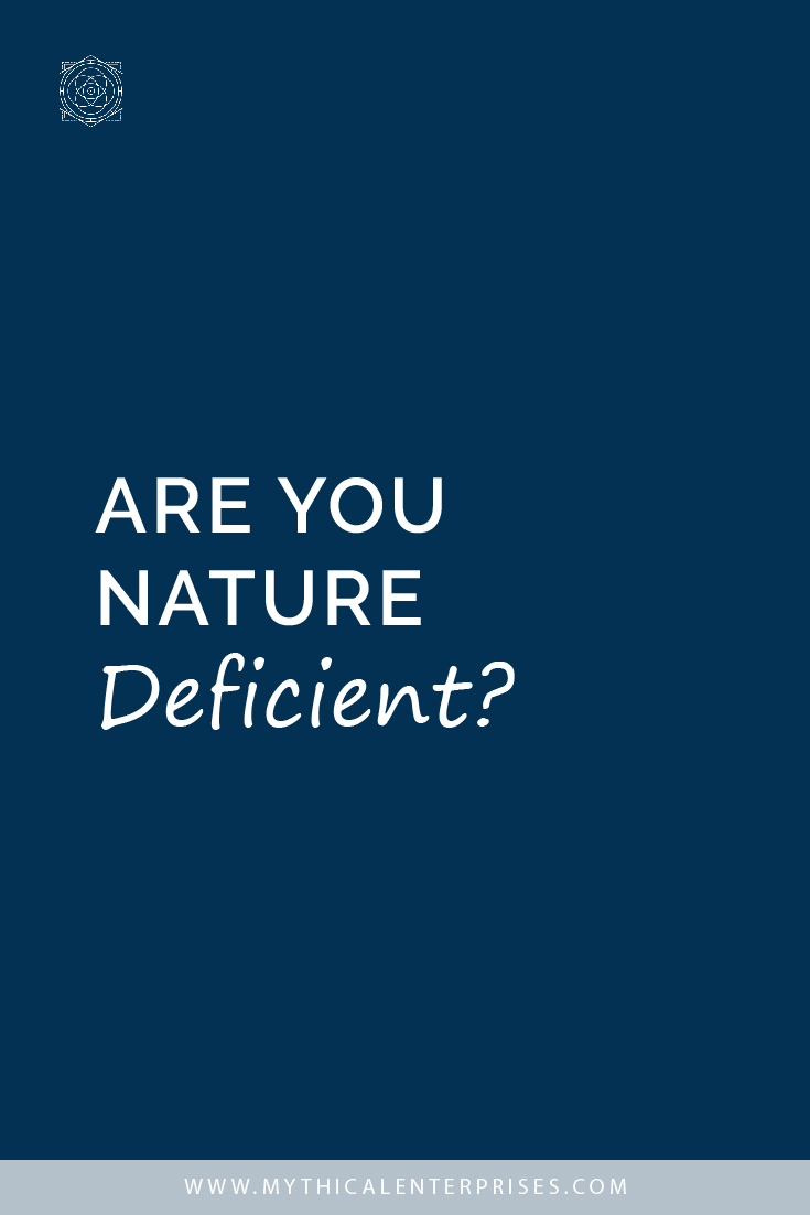 Are You Nature Deficient?