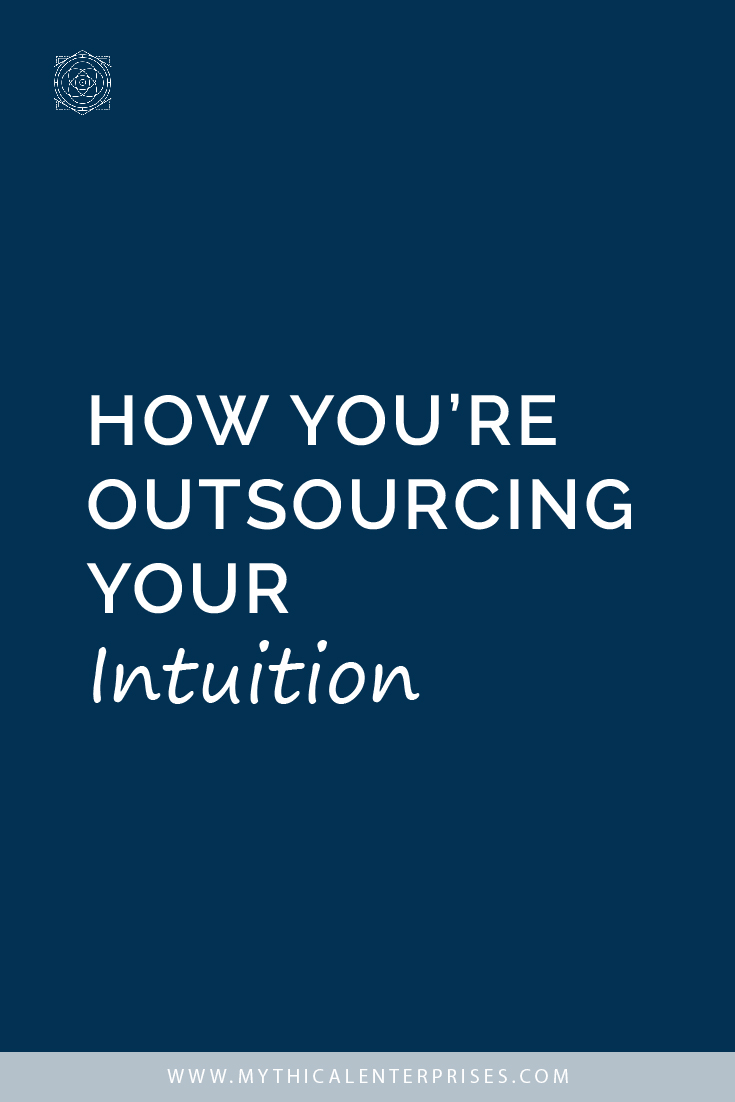 How You're Outsourcing Your Intuition