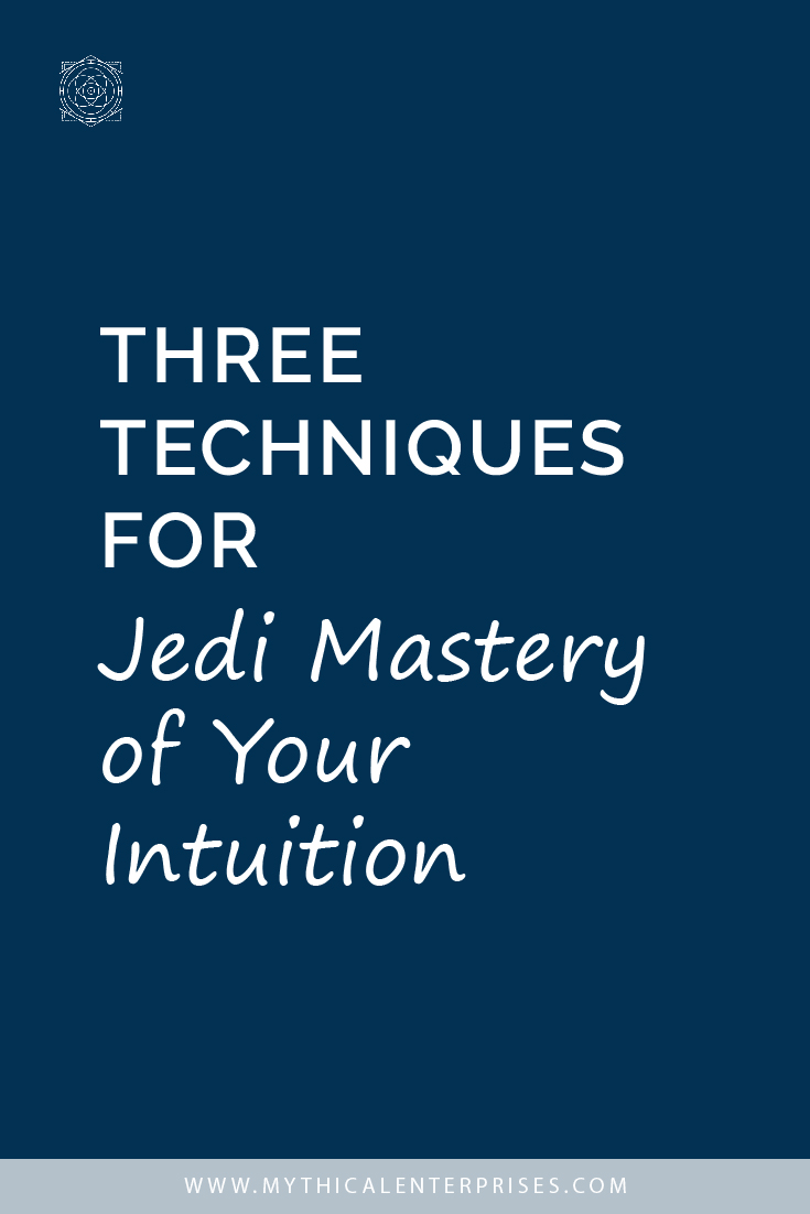 Jedi Mastery of Your Intuition.jpg