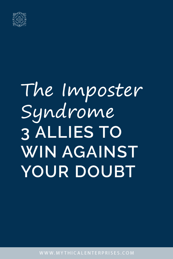 The Impostor Syndrome 3 Allies to Win Against Your Doubt