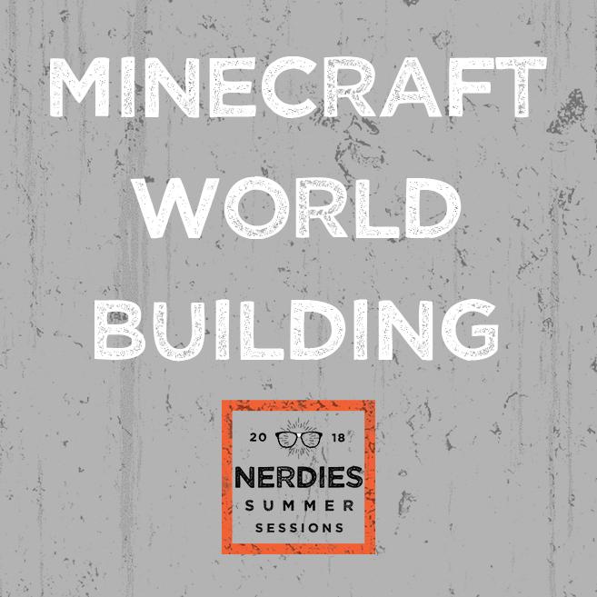 SS2018_MineCraft_World_Building.jpg