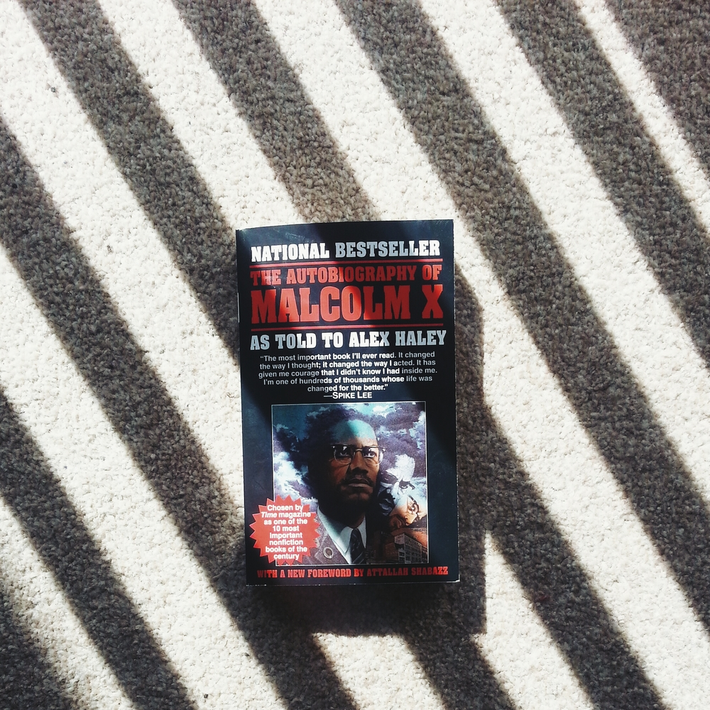 Last month's read: The autobiography of Malcolm X... I get teary-eyed thinking about how this book affected me. If you gradually want to get back into reading, you should get this :)
