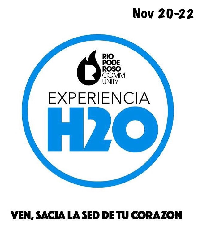 Que es la experiencia H2O? Es un encuentro transformador de 3 días para Adultos Jóvenes (de 18 en adelante) Coordinado por la comunidad Rio Poderoso con el propósito de que cada participante viva una experiencia tan personal y tan real con Dios que revolucione por completo su vida.  Por qué H2O? Porque es el símbolo del agua y así como el agua es esencial para la vida, cada uno de los elementos de esta experiencia son esenciales para el desarrollo espiritual de los creyentes.  - Costo: $100 por persona, incluye estadía y almuerzos durante 3 días. - Toda aplicación debe ser llenada y pagada una semana antes del día de la experiencia. - Las registraciones inician el viernes a las 7PM. - Cada participante debe traer sus objetos de uso personal como: pasta dental, jabón, toalla, ropa de cama, etc.