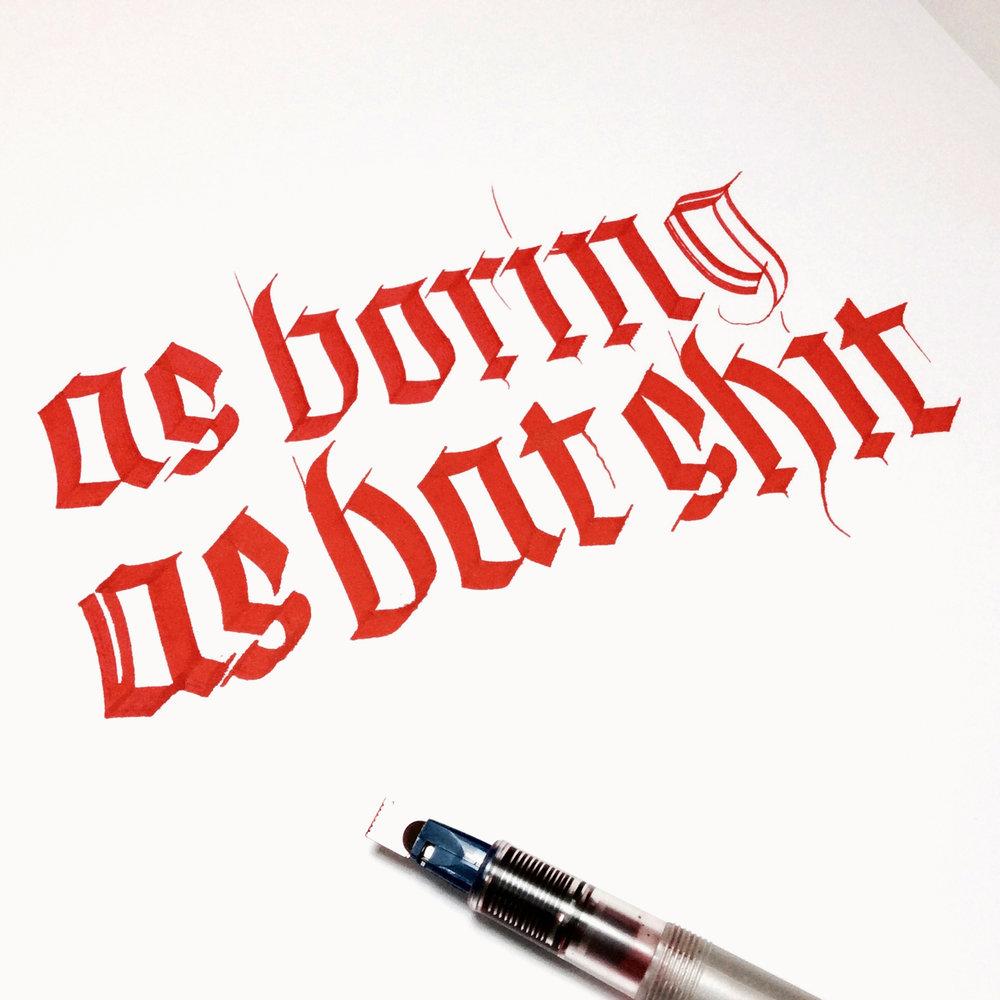 "Post number #37:  ""As boring as bat shit"" Fraktur calligraphy using a Pilot Parallel pen."