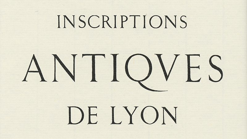 Title page of Alphonse de Boissieu's  Inscriptions Antiques de Lyon,  printed by Louis Perrin, 1846. Reproduced in  Louis Perrin & L'Énigme des Augustaux  by René Ponot, 1998.