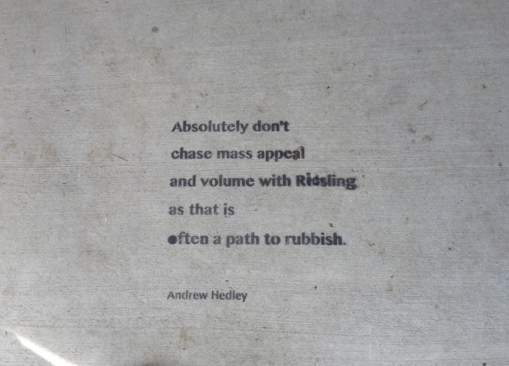 The winemaker Andrew Hedley's wise words when it comes to Riesling.