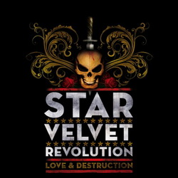 Star velvet revolution Love and destruction.jpg