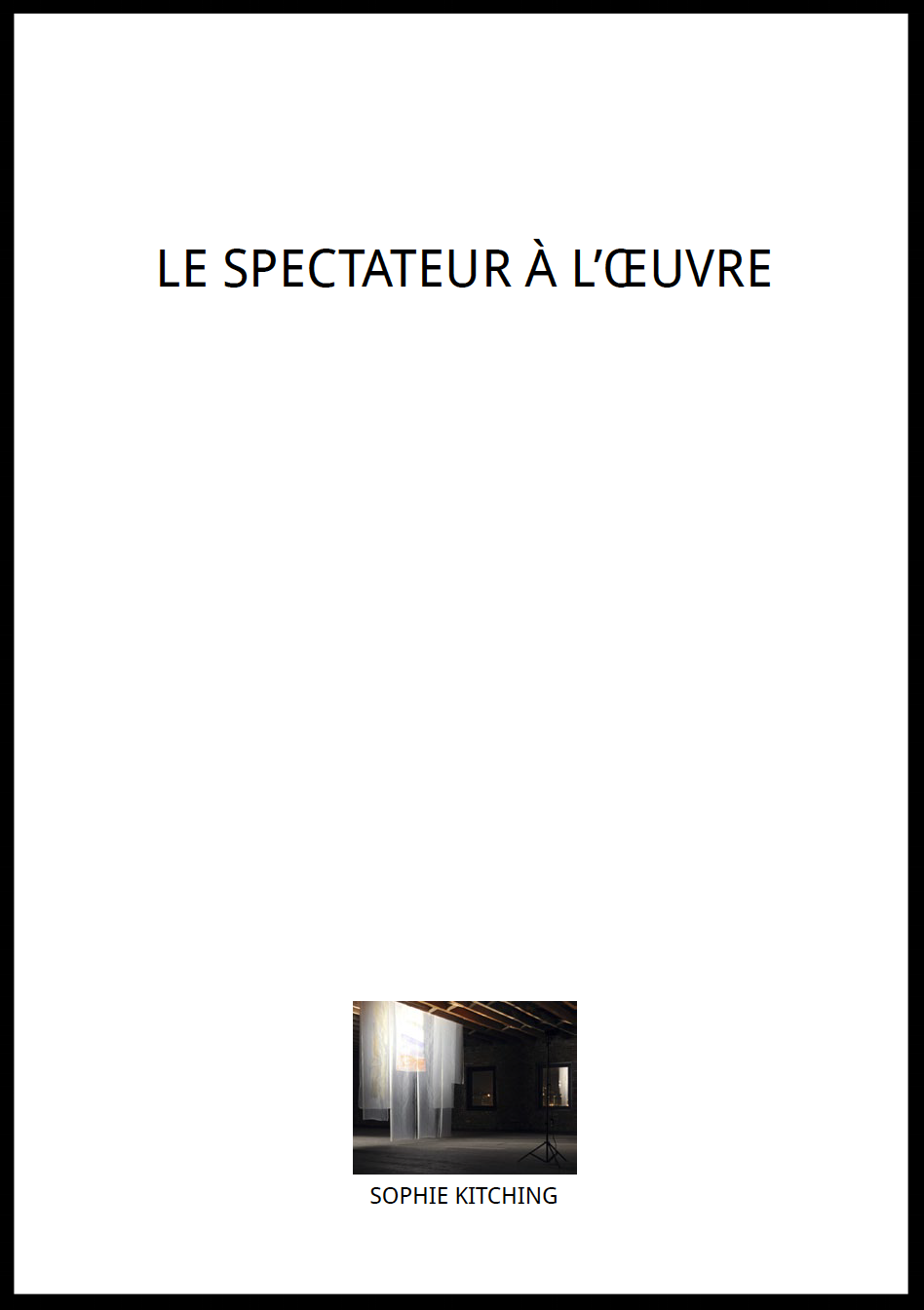 sophiekitching_lespectateuraloeuvre_2013.png