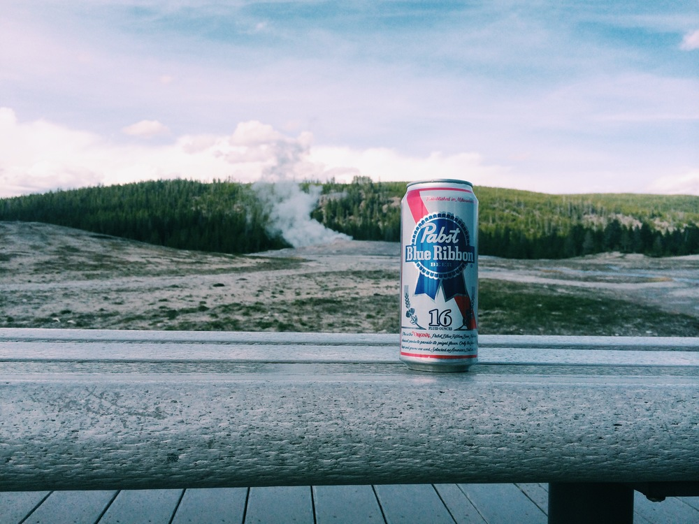 I moved to Wyoming just so I could drink PBR and watch Old Faithful