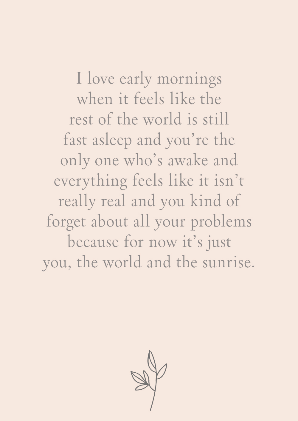 quote about why mornings are great