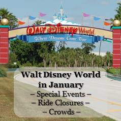 Disney World in January - Crowd Information, Ride Closure & Refurbishments and Special Events Information in one easy list.