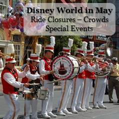 Disney World May - Crowd Information, Ride Closure & Refurbishments and Special Events Information in one easy list.