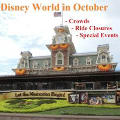 Disney World in October - Crowd Information, Ride Closure & Refurbishments and Special Events Information in one easy list.   Also includes information about Mickey's Not So Scary Halloween Party.