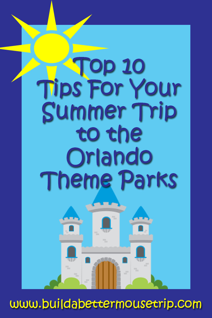 Save time and money with these top ten tips for your summer trip to the Walt Disney World resort