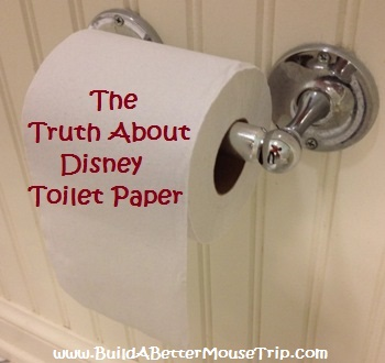 The Truth about Disney World Toilet Paper - comparison for value, moderate & deluxe resorts