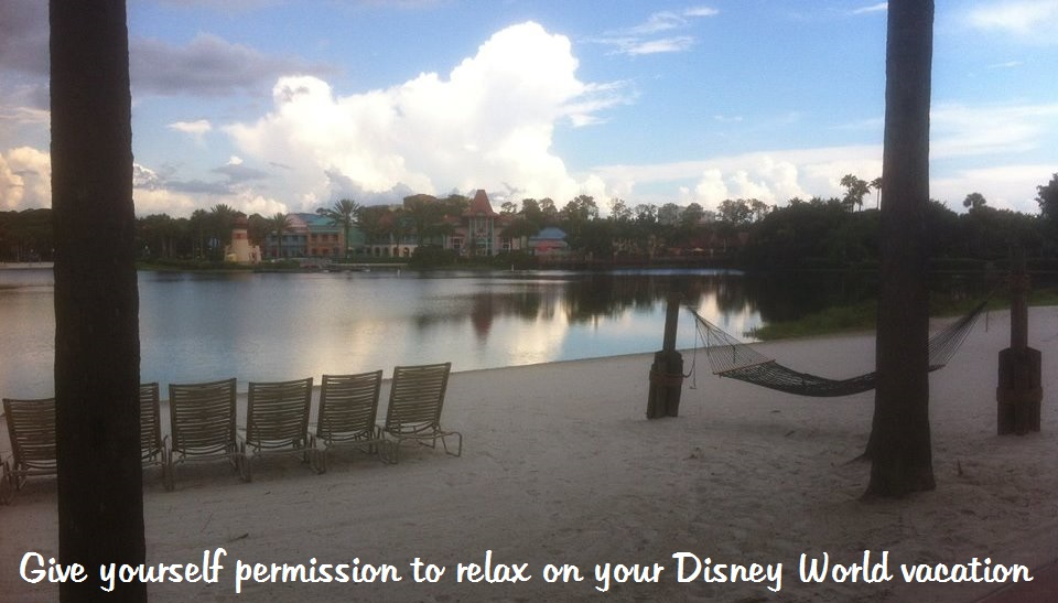 Disney World Tip from Toni: Give Yourself Permission to NOT do it all!