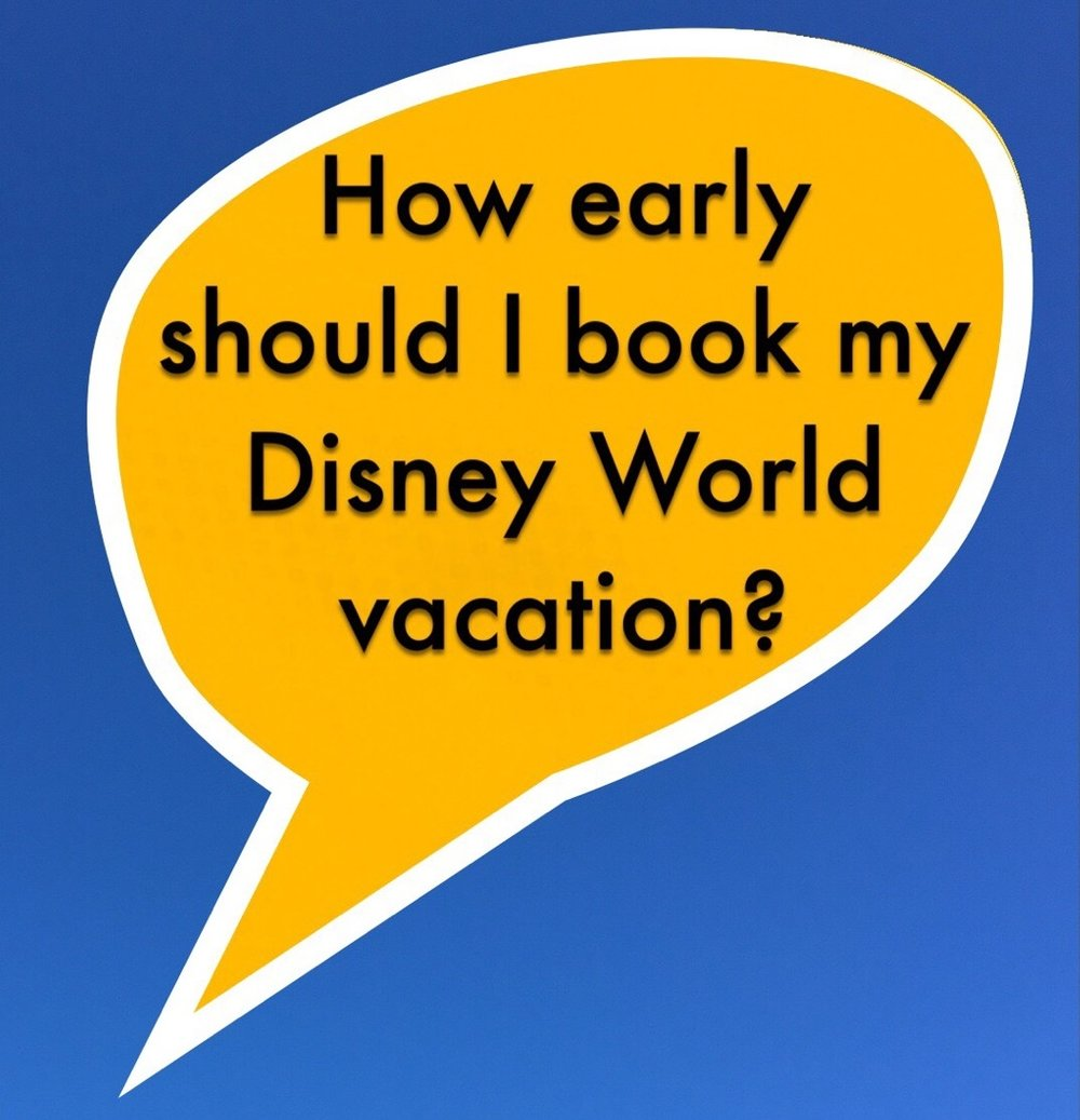 Disney World Vacation Planning Tips & Information - How far in advance should you plan your trip?