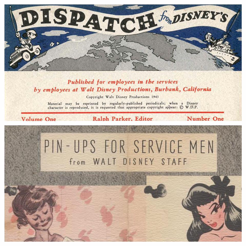 """Dispatch from Disney's"" was produced in 1943 for Walt Disney Studios employees serving in the Armed Services and it included a page titled ""Pin-Ups For Service Men from Walt Disney Staff"" that featured hand drawn pictures of topless women."