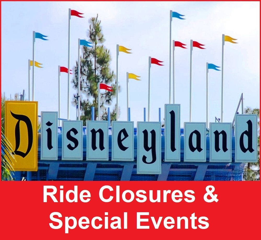 List of Disneyland ride closures, attraction refurbishments, and special events.